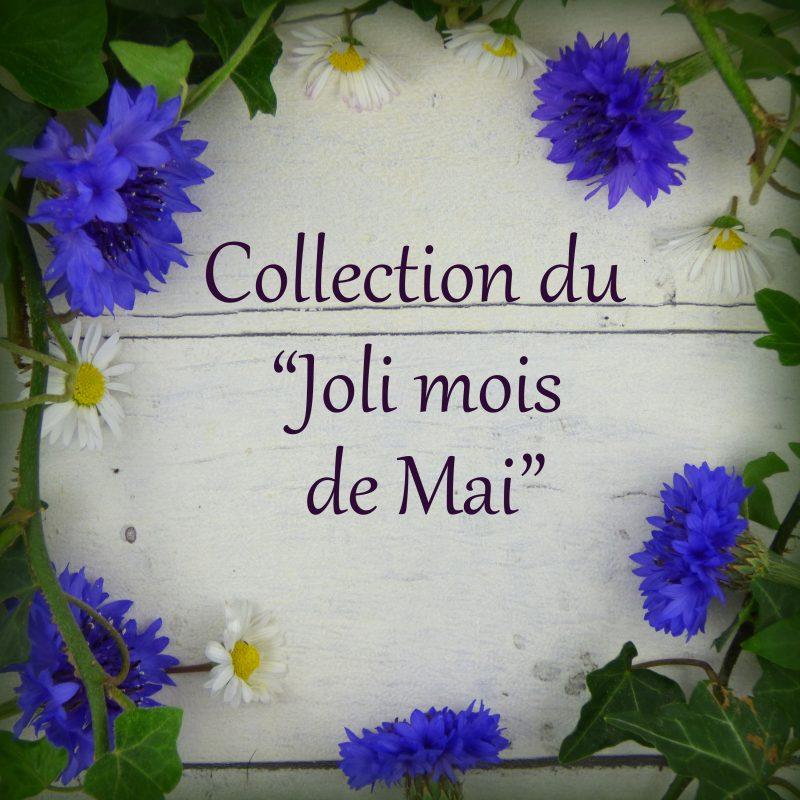 Collection du joli mois de Mai